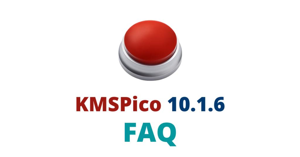 KMSPico-10.1.6-faq