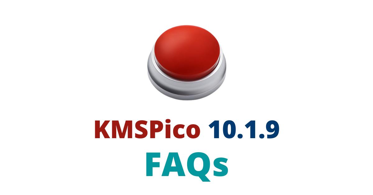 kmspico-10.1.9-faq