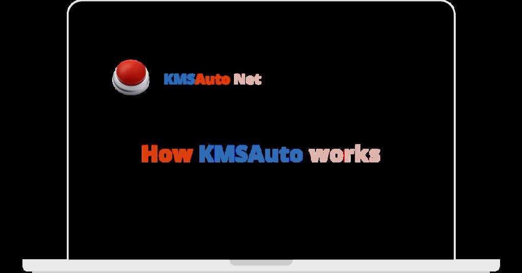 How-KMSAuto-Works